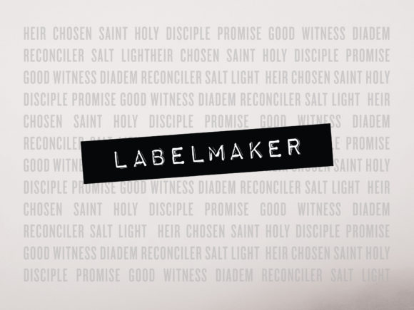 Labelmaker (Gathering)