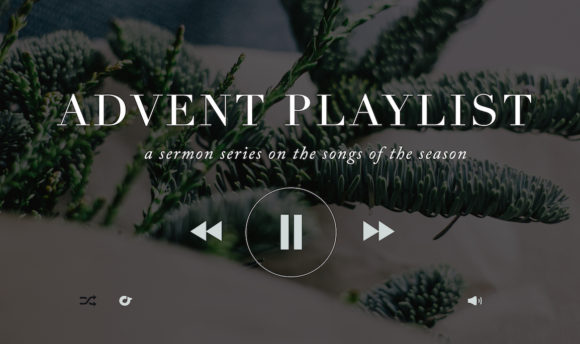Advent Playlist (Gathering)